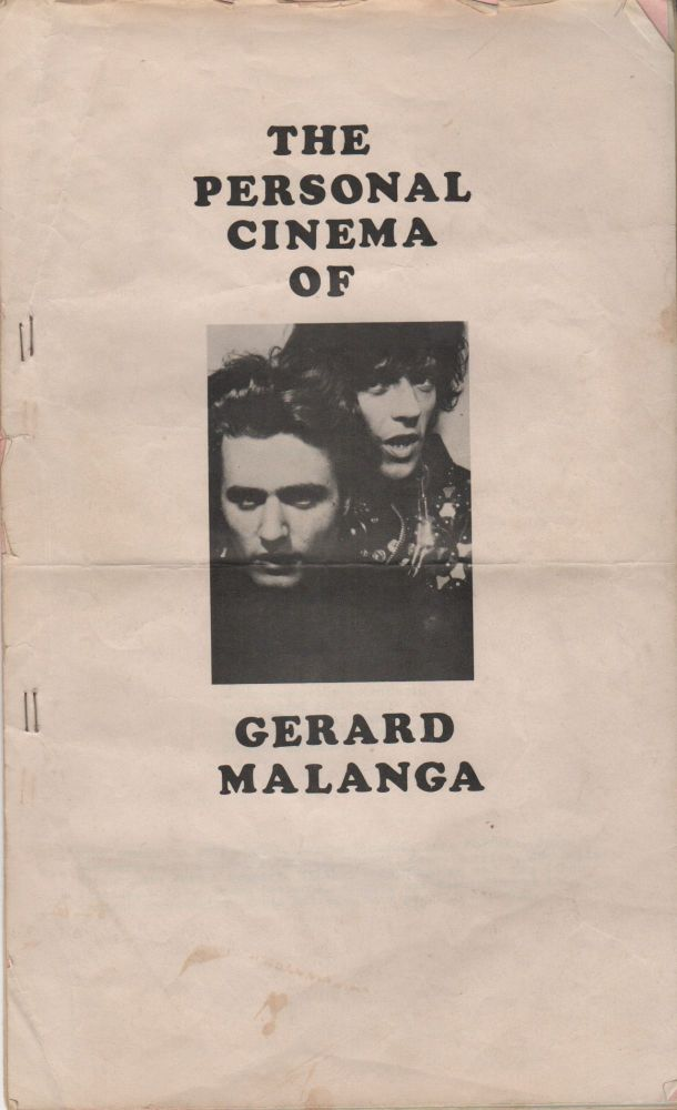 THE PERSONAL CINEMA OF GERARD MALANGA [Cover Title]. GERARD MALANGA / PROGRAM NOTES [Title Page]. Gerard MALANGA, Ronald Zimardi, Compiler.