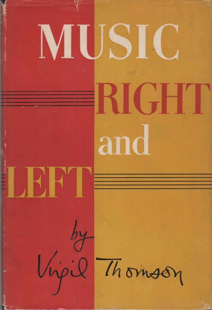 MUSIC RIGHT AND LEFT. Virgil THOMSON.