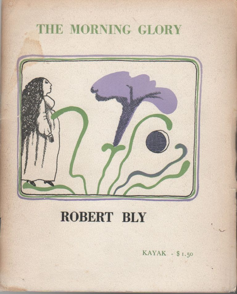 THE MORNING GLORY: Another Thing That Will Never Be My Friend. Robert BLY, Tomie DePaola.