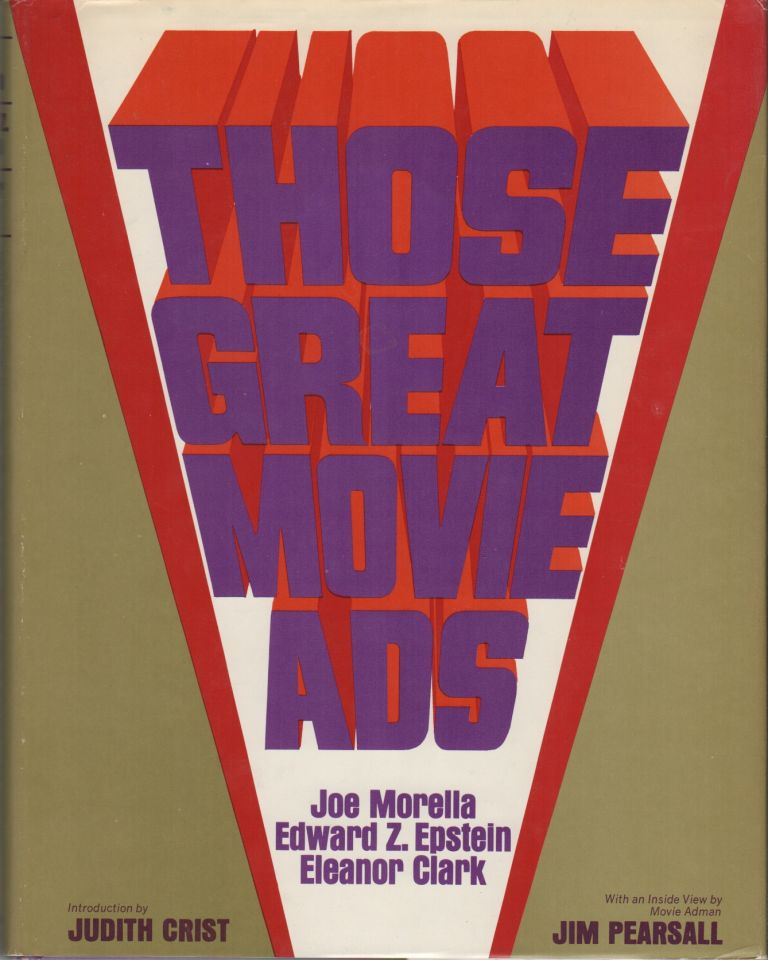 THOSE GREAT MOVIE ADS. Joe MORELLA, Eleanor Clark, Edward Z. Epstein.