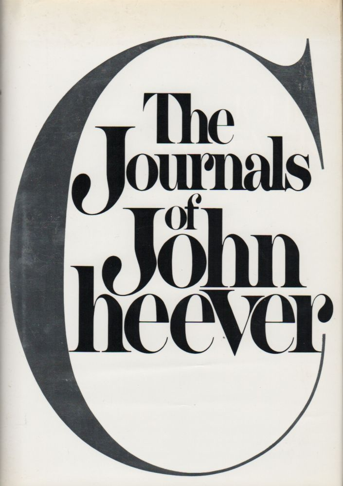 THE JOURNALS OF JOHN CHEEVER. John CHEEVER.