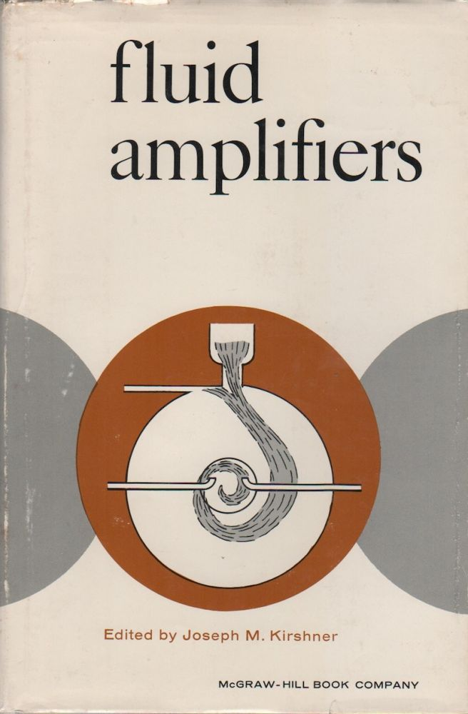 FLUID AMPLIFIERS. Joseph H. KIRSCHNER.