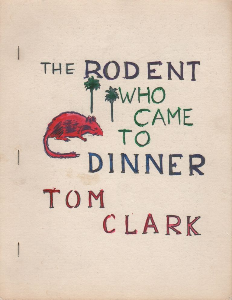 THE RODENT WHO CAME TO DINNER. Tom CLARK.