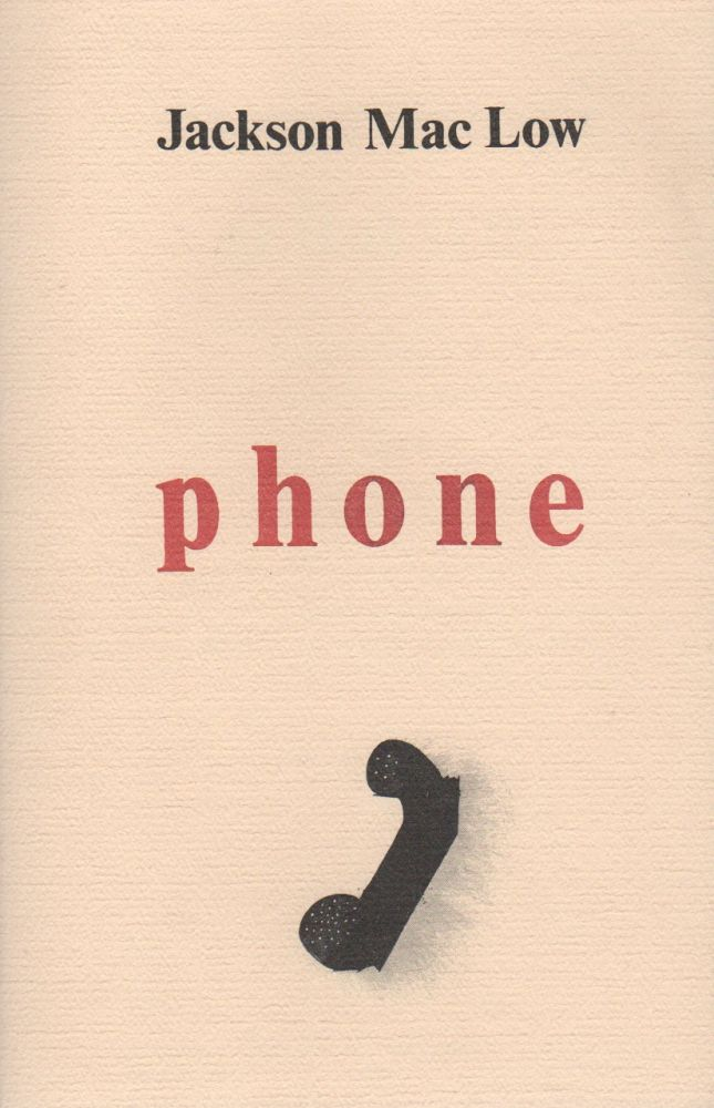 PHONE: A Poem & 10 Variations (Written 4 June 1977). Jackson MAC LOW.