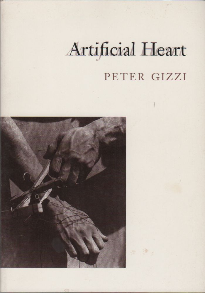 ARTIFICAL HEART. Peter GIZZI.