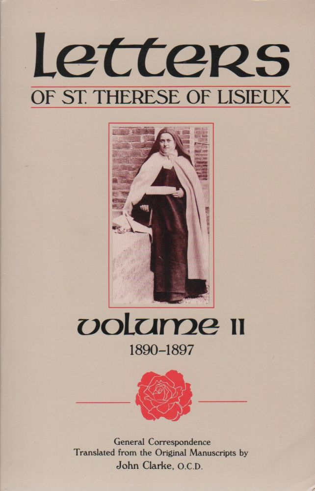 GENERAL CORRESPONDENCE: Volume II 1890-1897 [Title Page] / LETTERS... [Cover Title]. Saint of Lisieux THERESE.