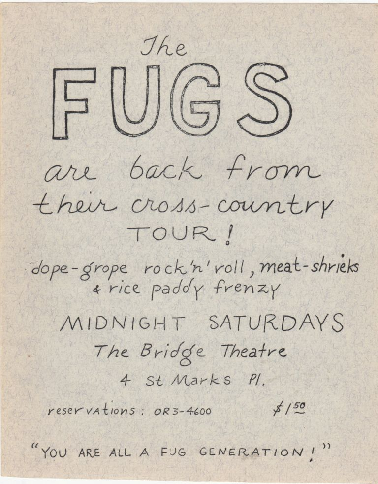 THE FUGS ARE BACK FROM THEIR CROSS-COUNTRY TOUR! [etc.] [Original Concert Broadside]. Music, The Fugs.