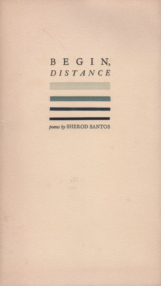 BEGIN, DISTANCE. Sherod SANTOS.