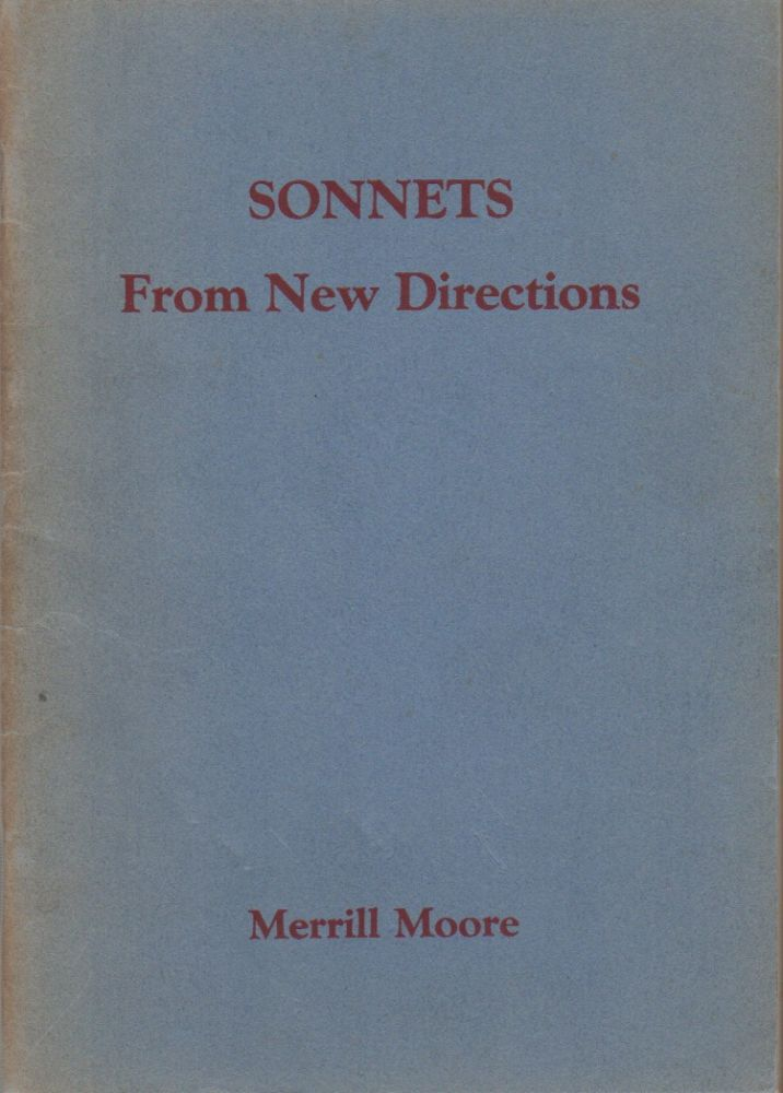 SONNETS FROM NEW DIRECTIONS. Merrill MOORE, James Laughlin.