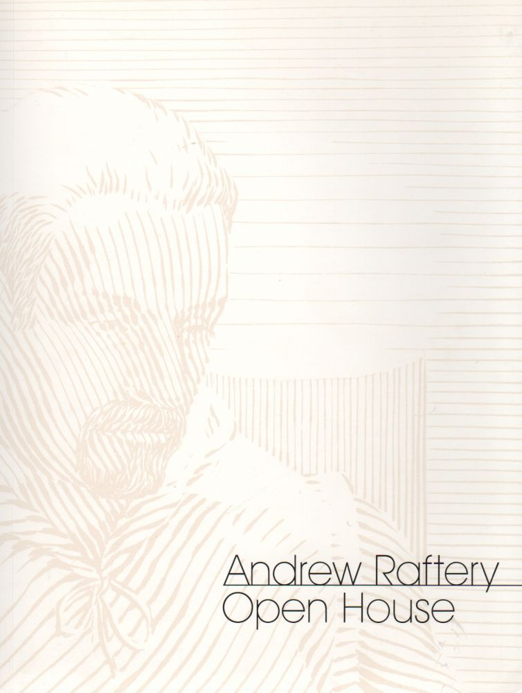 OPEN HOUSE. Andrew RAFTERY.