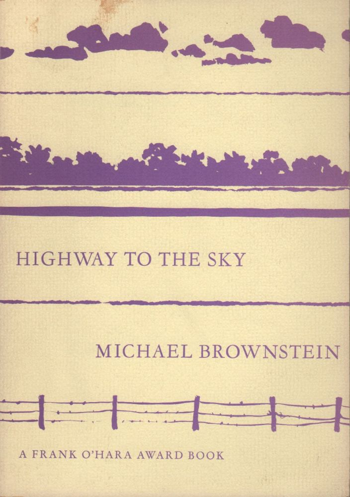 HIGHWAY TO THE SKY. Michael BROWNSTEIN.