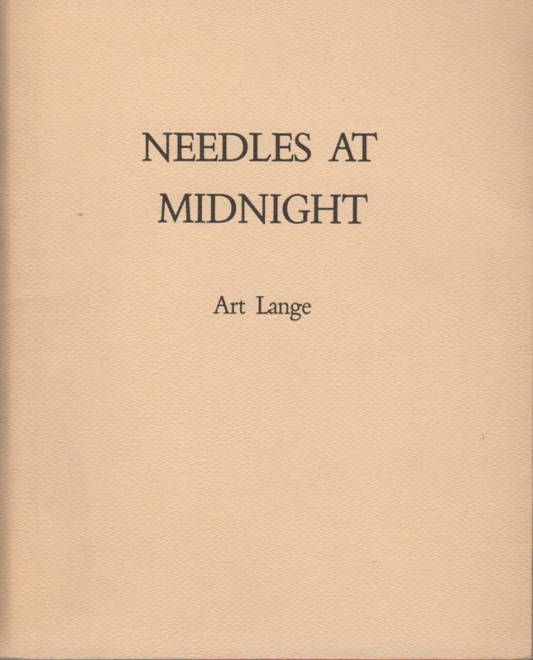 NEEDLES AT MIDNIGHT. Art LANGE.