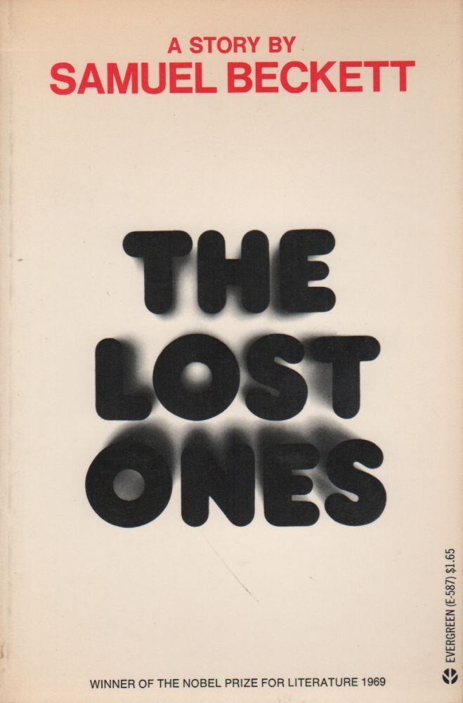 THE LOST ONES. Samuel BECKETT.