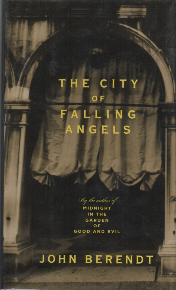 THE CITY OF FALLING ANGELS. John BERENDT.
