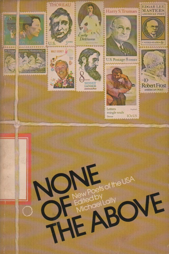 NONE OF THE ABOVE: New Poets of the USA. Michael LALLY.