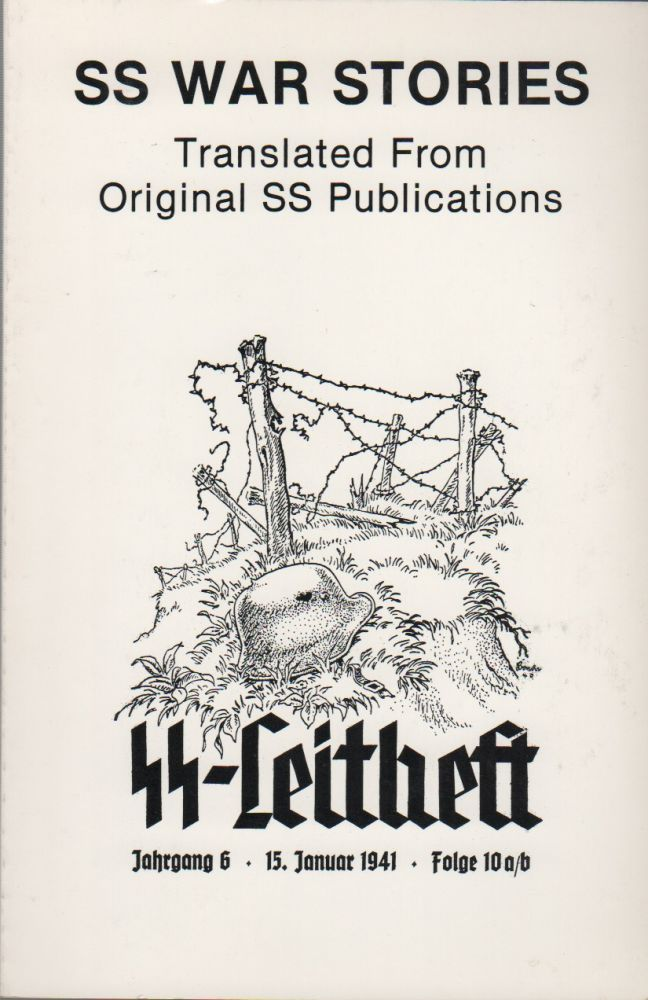 SS WAR STORIES: Translated from Original SS Publications - Vol. 1 & 2 [Two Vols.]. Karl HAMMER.