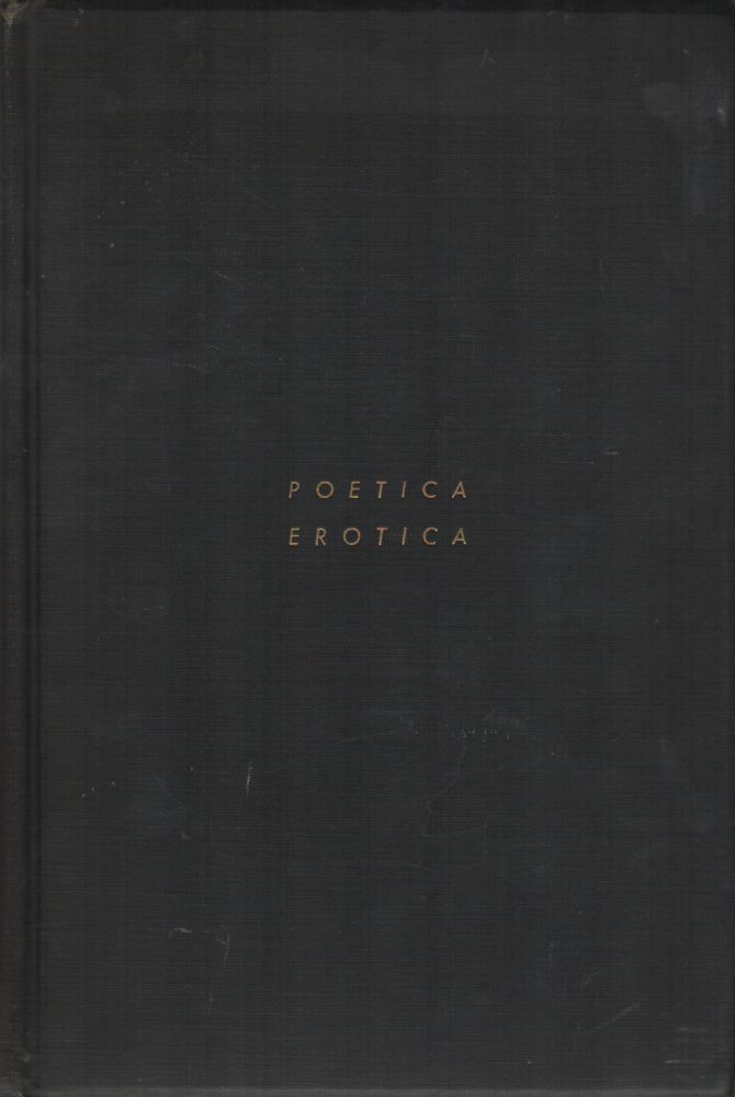 POETICA EROTICA: A Collection of Rare and Curious Amatory Verse. T. R. SMITH.