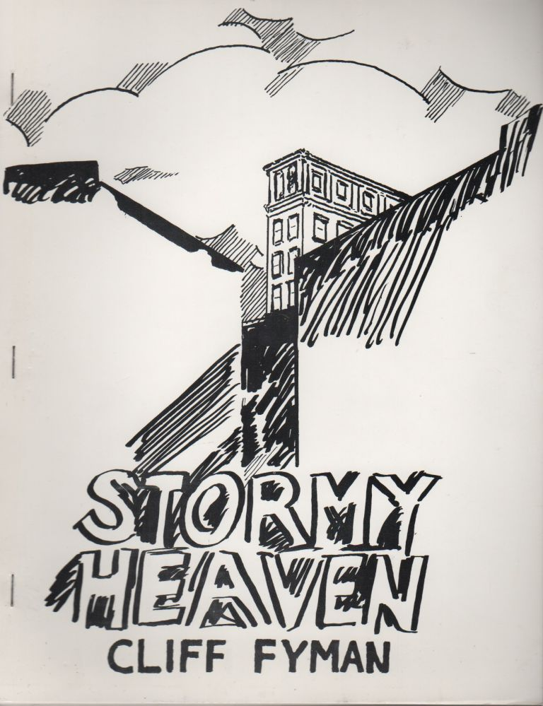 STORMY HEAVEN. Cliff FYMAN, George Schneeman, Cover Art.