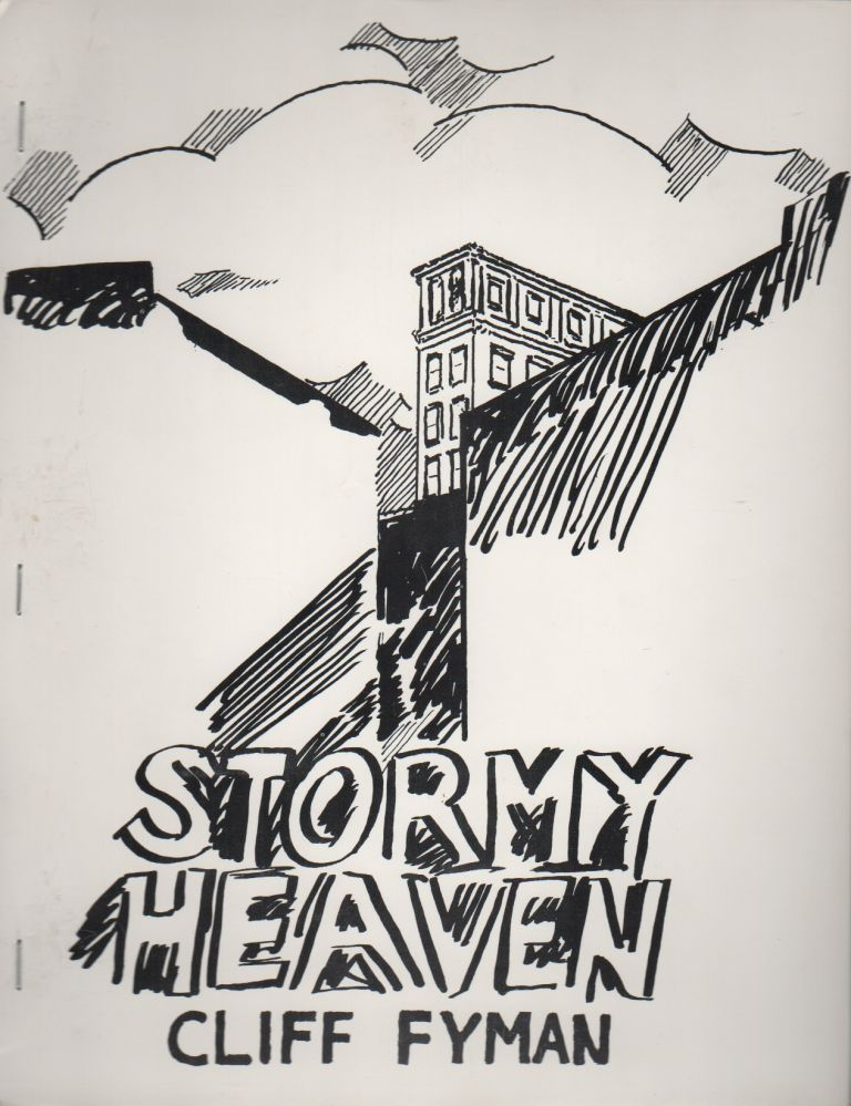 STORMY HEAVEN [w/ Mimeographed ALS from Fyman]. Cliff FYMAN, George Schneeman, Cover Art.