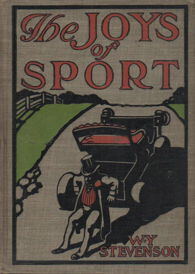 THE JOYS OF SPORT. W. Y. STEVENSON.