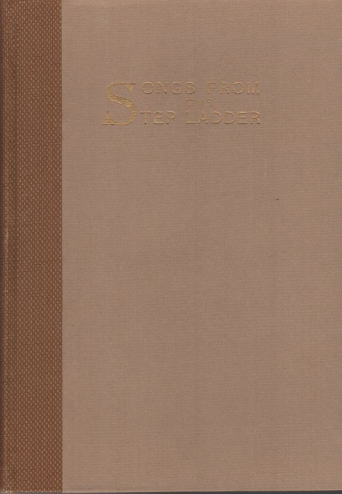 SONGS FROM THE STEP LADDER. Flora Warren SEYMOUR, George Steele Seymour, Luther Albertus Brewer, Printer.