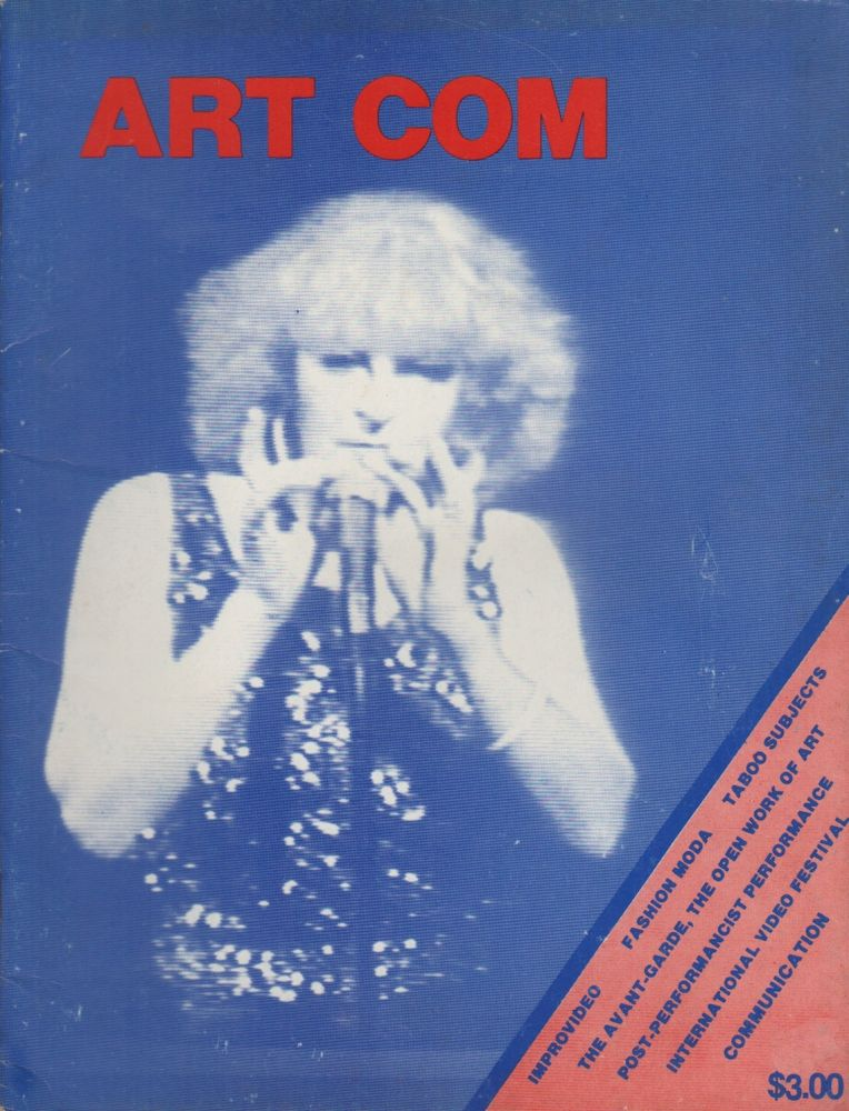ART COM [Contemporary Art Communication]: Vol. 4, No. 16 - Winter/Spring 1982. Carl E. LOEFFLER.