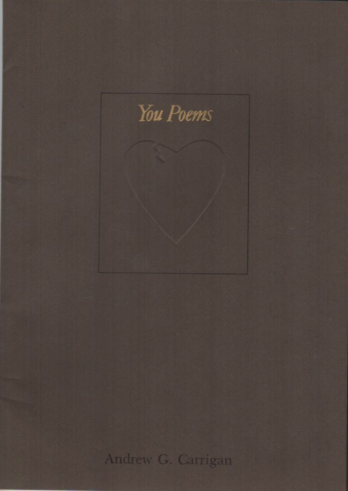 YOU POEMS: The Crowfoot Poetry Series Volume 2. Andrew G. CARRIGAN.