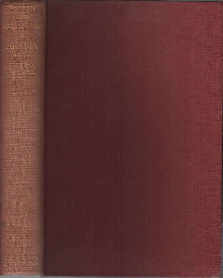 ALARMS AND EXCURSIONS IN ARABIA. Bertram THOMAS, Arnold T. Wilson, Preface.