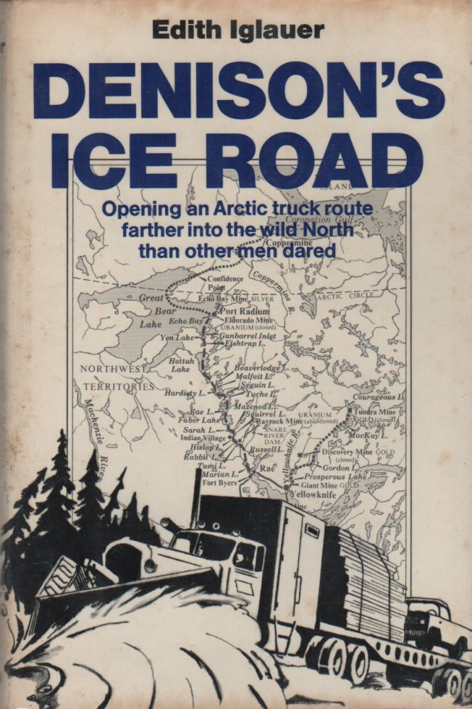 DENISON'S ICE ROAD. Edith IGLAUER.