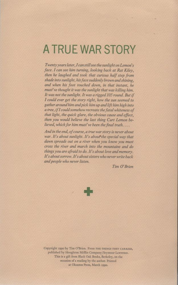 A TRUE WAR STORY (A Broadside). Tim O'Brien.