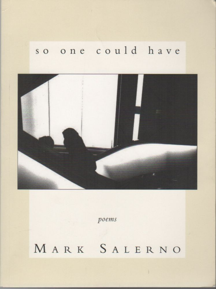 SO ONE COULD HAVE. Mark SALERNO.
