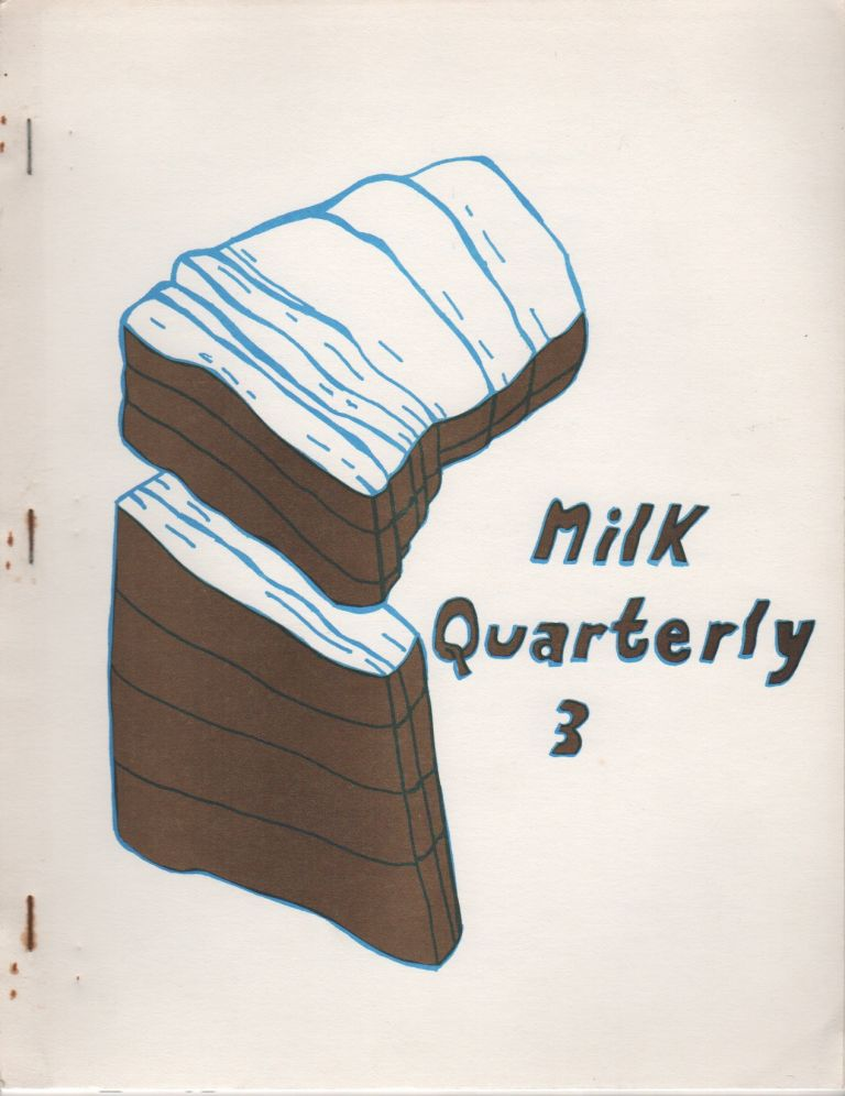 THE MILK QUARTERLY #3. Diane PEARLSTEIN.