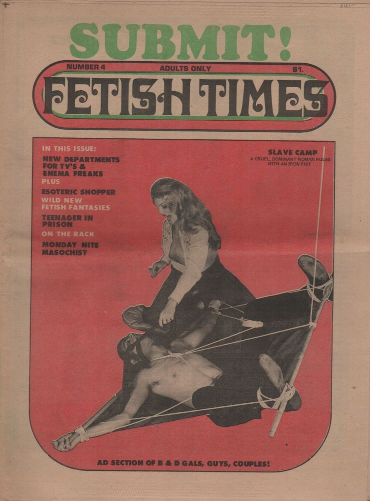 "FETISH TIMES No. 4. Pornography, Jake SLAYTER, Marvin X., ""Master"", Erotic Newspapers."