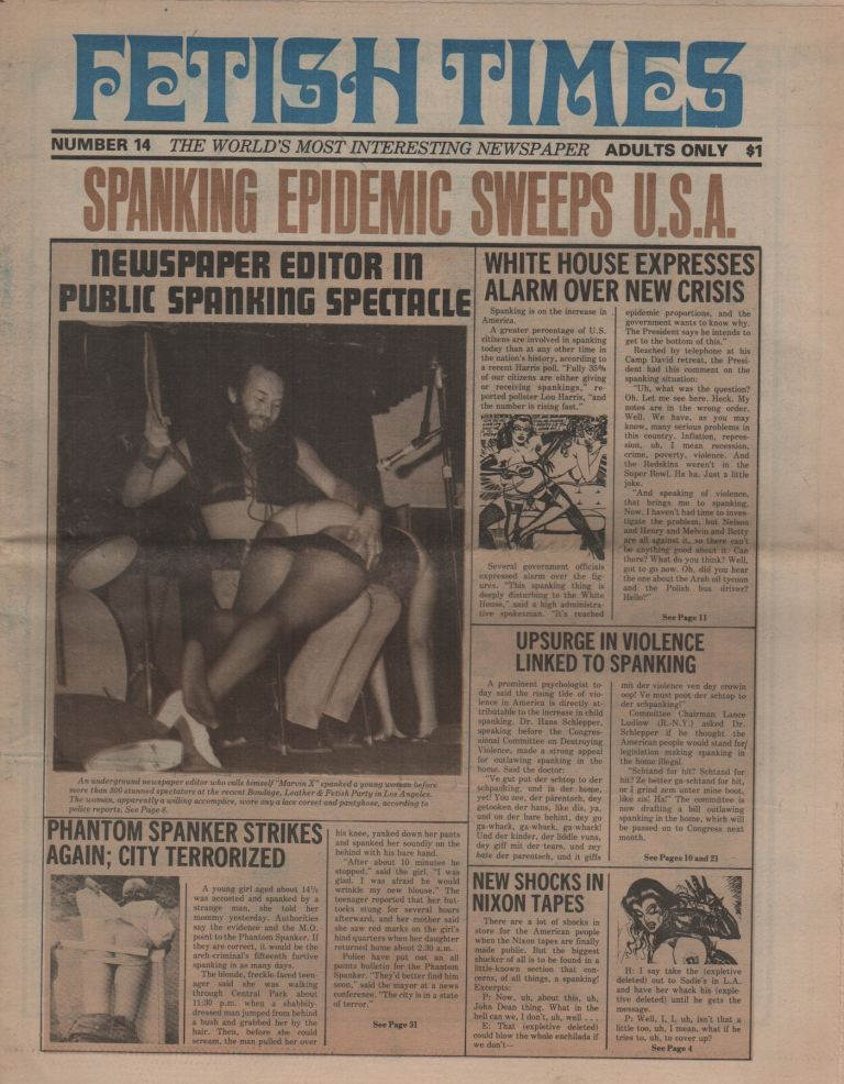 "FETISH TIMES: The World's Most Interesting Newspaper - No. 14. Pornography, Jake SLAYTER, Marvin X., ""Master"", Erotic Newspapers."