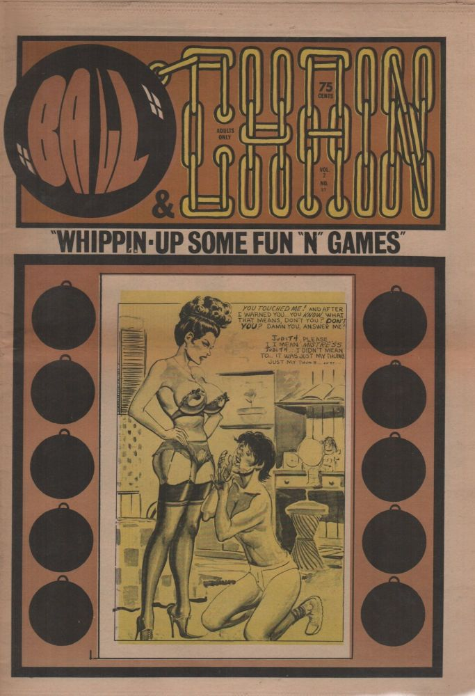 """BALL & CHAIN: """"Whippin-Up Some Fun """"N"""" Games"""" - Vol. 2 No. 27. Pornography, Erotic Newspapers."""