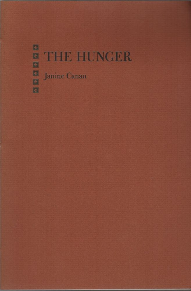 THE HUNGER. Janine CANAN.