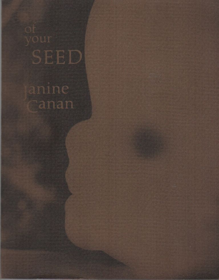 OF YOUR SEED. Janine CANAN.