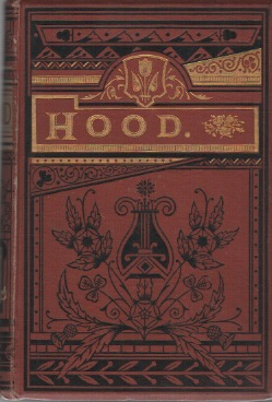 THE POETICAL WORKS OF THOMAS HOOD: Enlarged and Revised Edition. Thomas HOOD.