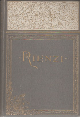 RIENZI: The Last of the Roman Tribunes: Romanesque Edition [Two-Volume Set]. Lord Edward BULWER-LYTTON.