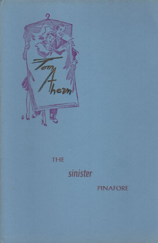 THE SINISTER PINAFORE. Tom AHERN.