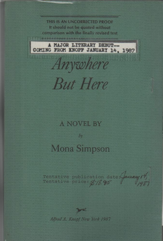 ANYWHERE BUT HERE. Mona SIMPSON.
