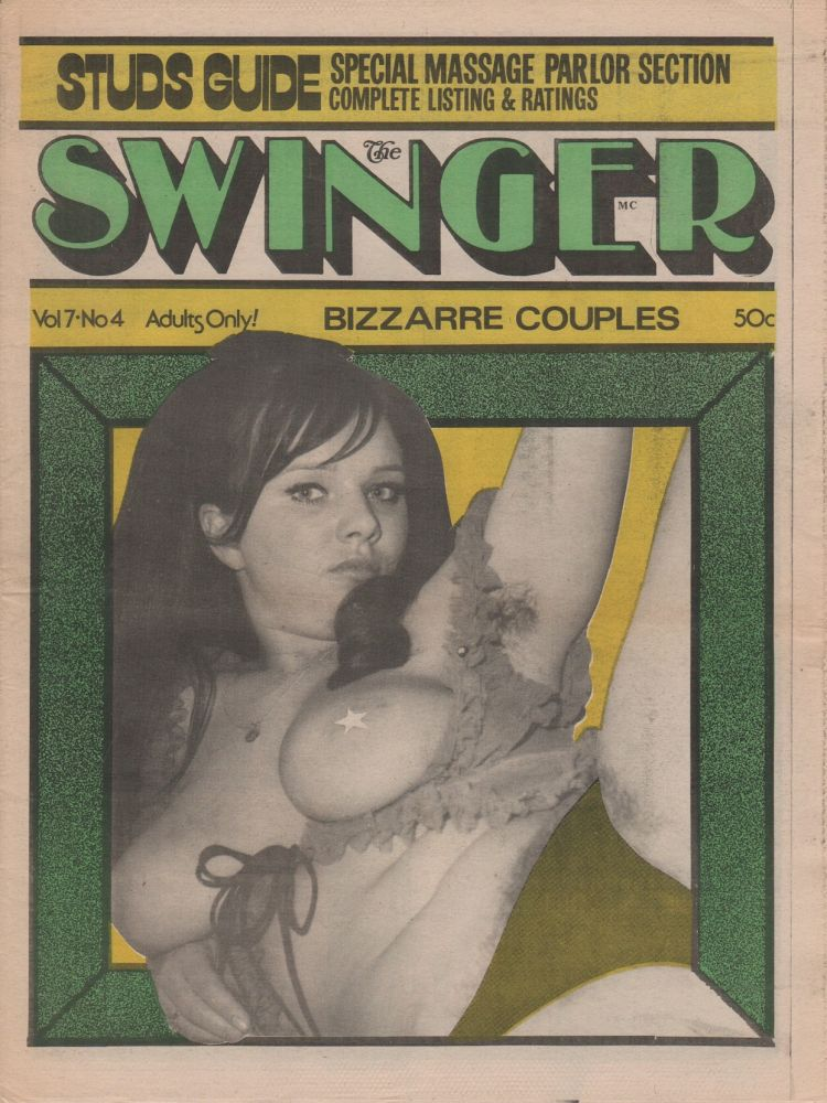 THE SWINGER - Vol. 7 No. 4. Pornography, Erotic Newspapers.
