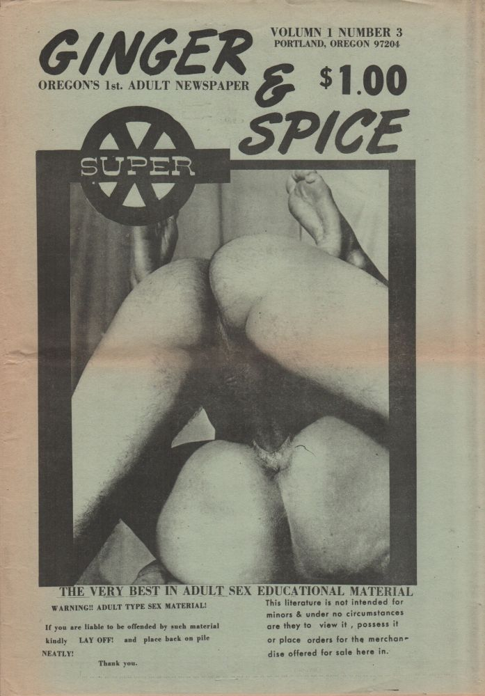GINGER & SPICE: Oregon's 1st Adult Newspaper - Vol. 1 No. 3. Pornography, Erotic Newspapers.