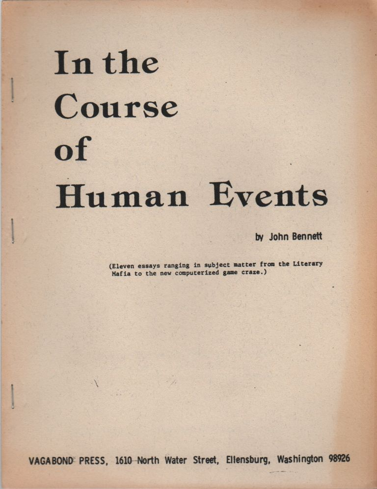IN THE COURSE OF HUMAN EVENTS. John BENNETT.