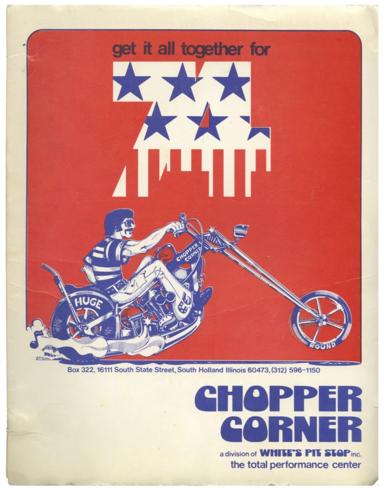 GET IT ALL TOGETHER FOR 74 [Custom Chopper Accessories Catalog]. Motorcyles, Trade Catalogs.