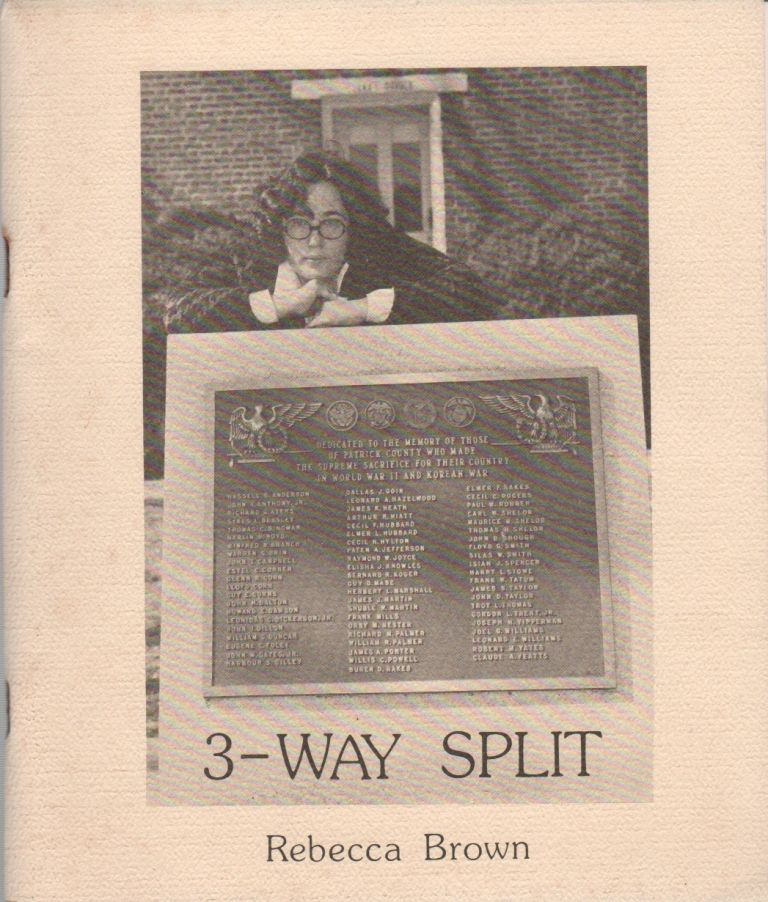 3-WAY SPLIT. Rebecca BROWN.
