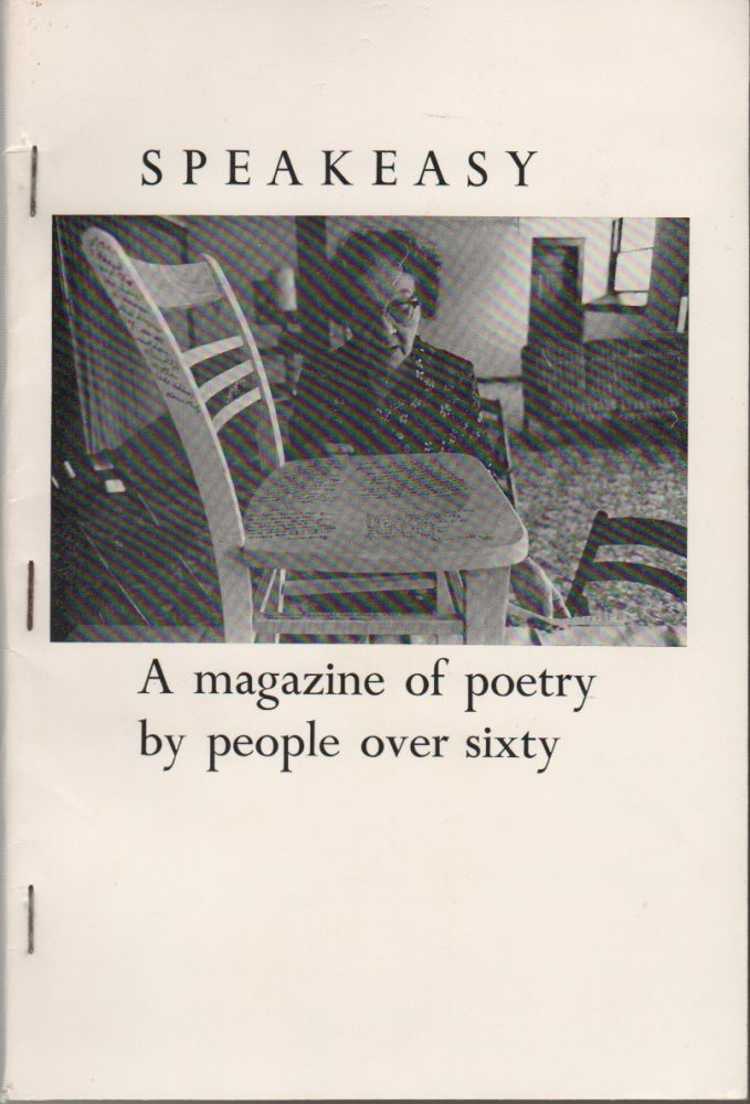 SPEAKEASY: A Magazine of Poems by People Over 60 [Sixty] - #3 - March 1978. Dave MORICE.