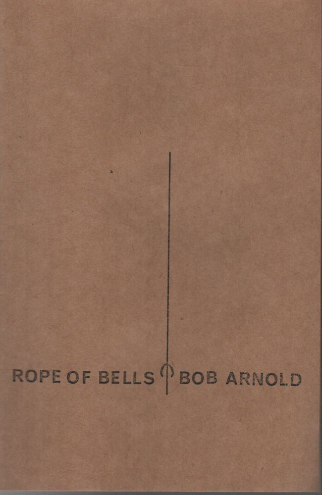 ROPE OF BELLS. Bob ARNOLD.