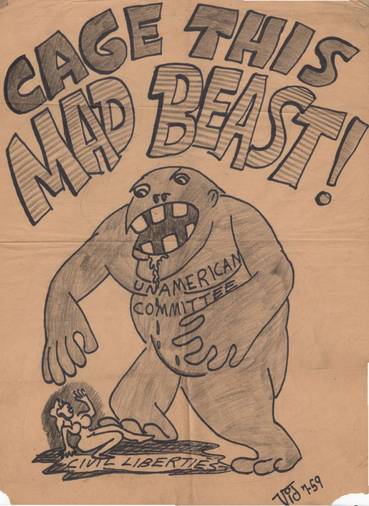 CAGE THIS MAD BEAST! [Original Hand-Drawn Poster]. Broadsides, McCarthyism, Protest Art.