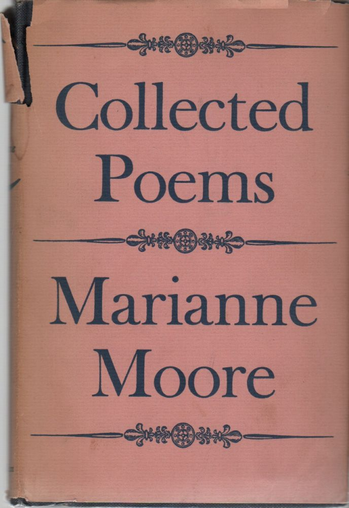 COLLECTED POEMS. Marianne MOORE.